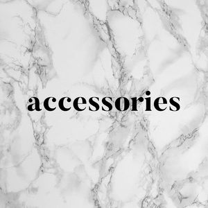Accessories - Accessories start here!